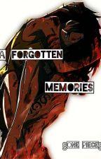 ¶A Forgotten Memories¶ §ONE PIECE§ [HIATUS] by IAMALIVE_BISH