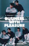 Business With Pleasure | BrightWin | 2gether AU cover