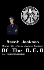 Agent Jackson OF The D.E.O by TheGreatPJOFandom