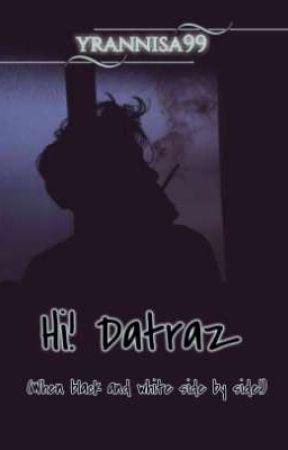 Hi! Datraz by YRAnnisa99