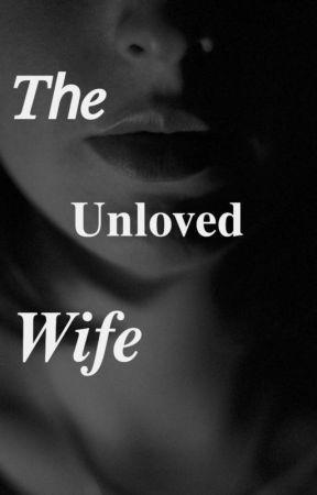 The Unloved Wife by dandelionLCI