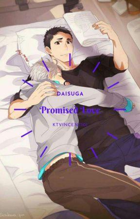 Promised Love//DaiSuga Haikyuu by Mesmarloo