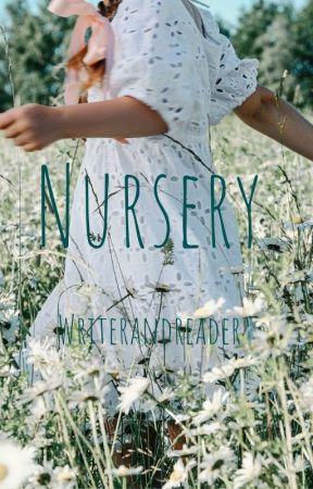 Nursery by Writerandreader17