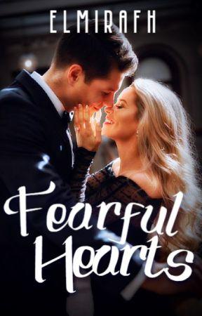 Fearful Hearts by elmirafh