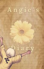 Angie's Diary (Ft: Atua) by P1S5_B4BY