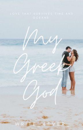 My Greek God (Greek men #1) by Write_4ever_