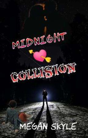 Midnight Collision  by Nishu_Megan16