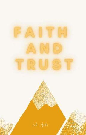 Faith and Trust by Lolo_Ajoke