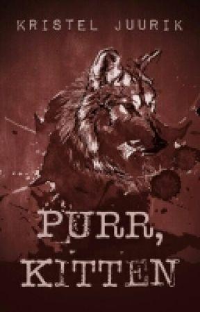 Purr, Kitten [PUBLISHED - Sample Only] by krstljrk