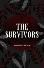 | The Survivors | by WynterReign