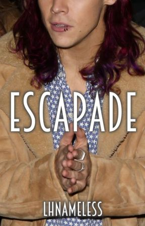 Escapade - Larry Stylinson (Re-write) by LHNameless