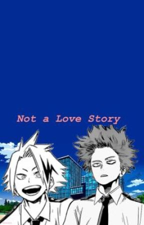 Not a Love Story by _Kiyo_Is_Here