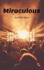 Miraculous (MGK) by DJM-05