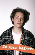 In Your Dreams||Carl Gallagher by keely888