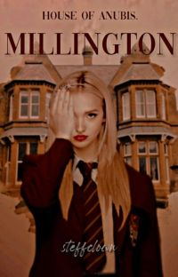 MILLINGTON. ❬ House Of Anubis. ❭  cover