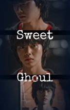 Sweet Ghoul [_Sweet Home & Tokyo Ghoul_] [_Cha Hyun-soo x Reader_] by Suga_Mama002