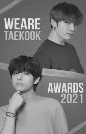 WeAreTaekook (Historias Aceptadas)  by Awards_Bangtan