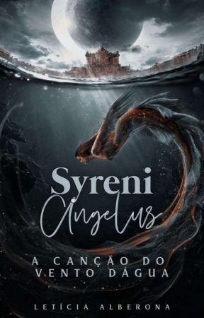 Syreni Angelus - A Canção do Vento D'água / PRÉVIA  by allletis