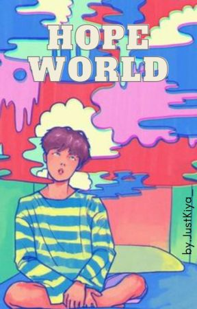 HOPE WORLD[Tamat] by JustKiya_