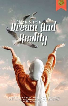 Dream And Reality by FirnaSintia