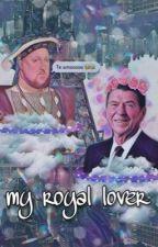 My Royal Lover by vsheshxs