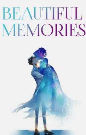 Beautiful Memories (On Going) by ismamo_