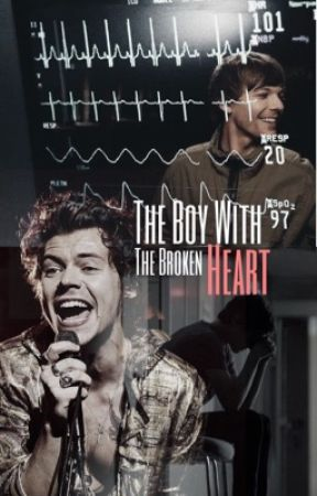 The Boy With The Broken Heart (Larry Stylinson) by PierceWithKellic
