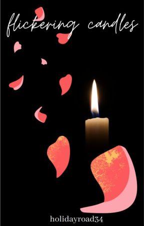 flickering candles - original short story by holidayroad34
