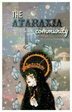 The Ataraxia community by TheAtaraxiaCommunity
