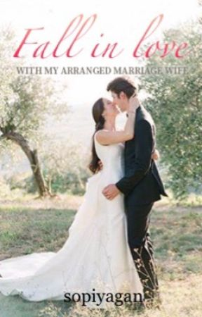 Arrange Marriage Wife:Wait For Love by sopiyagan