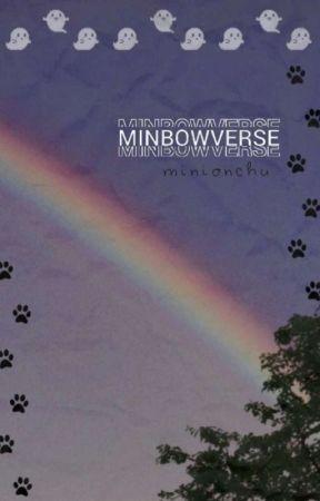 minbowverse  by minionchu