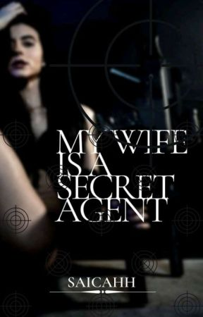 My Wife is a Secret Agent (On-going) by Saicahh