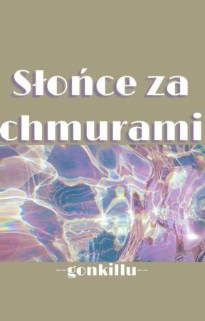 Słońce Za Chmurami   GonKillu by ninja_rysz