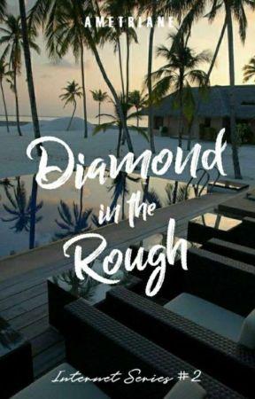 Diamond in the Rough (Internet Series #2) by Ametriane