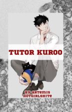 Tutor Kuroo | K. Tetsurou x fem! OC by hotgirlshite