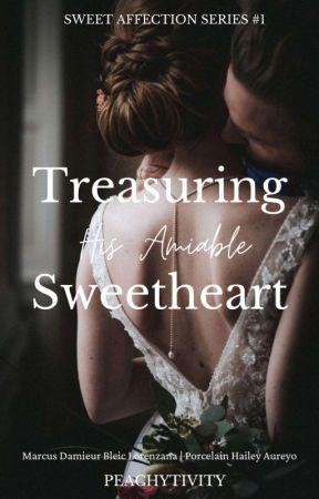 Treasuring His Amiable Sweetheart (SAS #1) by peachytivity