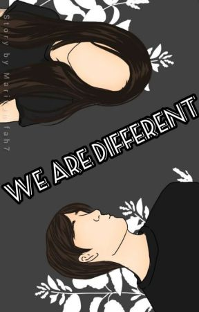 WE ARE DIFFERENT by Marifahifah7