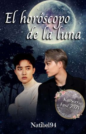 El Horóscopo de la Luna 🌕    KaiSoo Fest 2021    by Natibel94