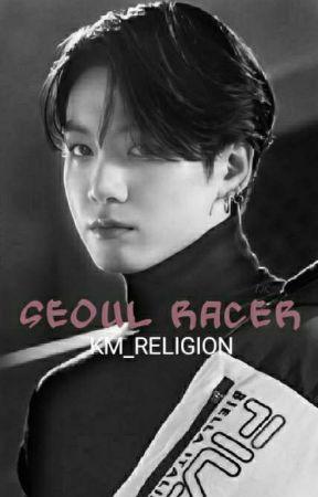 Seoul Racer || Jikook by KM_RELIGION
