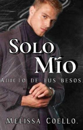 Only Mine ( Libro #1 )✔️(En edición) by Asi_lem06