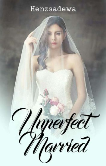 Unperfect Married (21+)