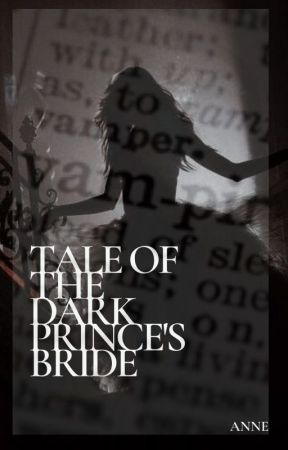 Tale of the Dark Prince's Bride by Sunshine98412