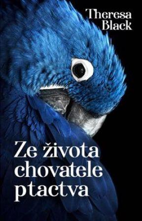 Ze života chovatele ptactva by theressablack
