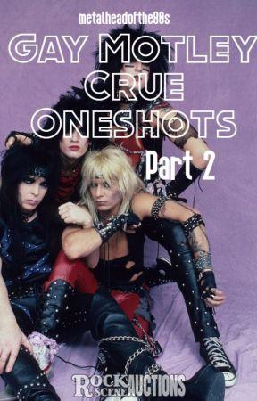 Gay Motley Crue Oneshots Part 2(Requests Open) by metalheadofthe80s