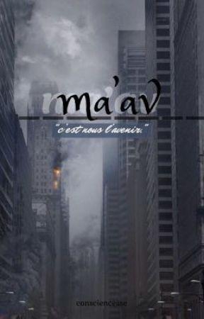 MA'AV  by consciencesse
