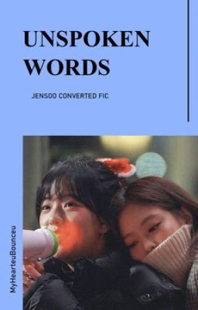 unspoken words | JENSOO/LISOO by MyHearteuBounceu