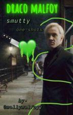 draco malfoy smutty one shots <3 by mollymalfoyyy