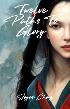 Twelve Paths To Glory by jolantru