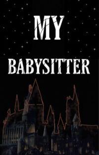 *-MY BABYSITTER-*/Mattheo Riddle (+18)  cover