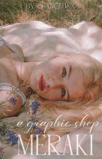Meraki   (open) by _chanceuxx_
